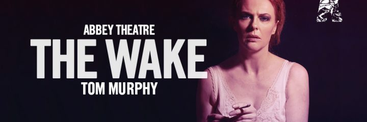 The Wake at the Abbey Theatre – Special Offer